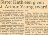 Publication source undeterminable. Kate received this award along with two other recipients. While the last paragraph of the article might lead one to think that she worked with chemically dependent individuals in the Beaverton area (a suburb of Portland), this was not the case; rather, Kate worked with individuals on Portland's Skid Road, some of whom were from the Beaverton area. (From From the Times: Award)